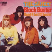 "At number 74 in BBC Radio 2's 100 best guitar riffs is ""Block Buster! by The Sweet."