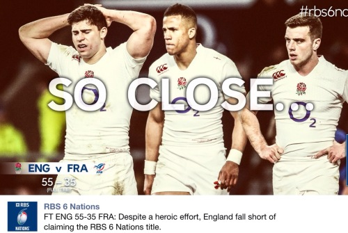 England beat France by 55 to 35, coming within 6 points of the margin they needed. Close, but not close enough.